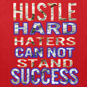 hustle hard Women's T-Shirts - Tote Bag