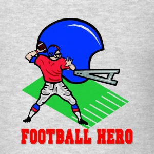Football Hero Sweatshirts - Men's T-Shirt