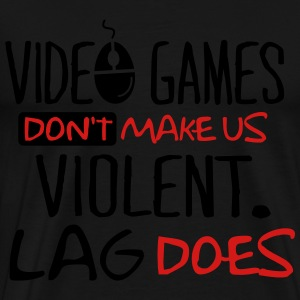 Video games don't make us violent. Lag does. Kids' Shirts - Men's Premium T-Shirt