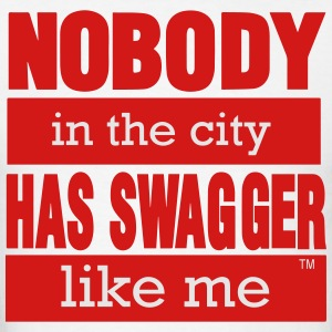 NOBODY IN THE CITY HAS SWAGGER LIKE ME - Men's T-Shirt