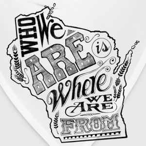 WISCONSIN - WHO WE ARE IS WHERE WE ARE FROM Kids' Shirts - Bandana