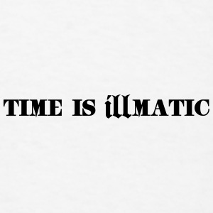 Time Is Illmatic Sportswear - Men's T-Shirt
