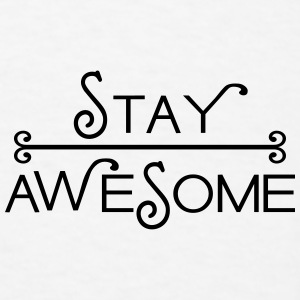 stay awesome Trucker Cap - Men's T-Shirt