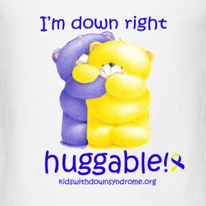 Down Right Huggable Baby & Toddler Shirts - Men's T-Shirt