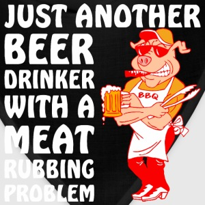 Another Beer Drinker With A Meat Rubbing Problem - Bandana