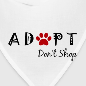 Adopt. Don't Shop! Women's T-Shirts - Bandana