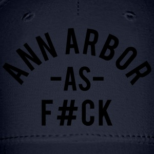 Ann Arbor As F#ck T-Shirts - Baseball Cap