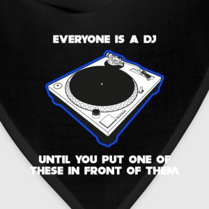 Everyone Is A DJ T-Shirts - Bandana