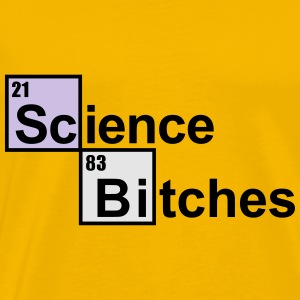 Science Bitches Bags & backpacks - Men's Premium T-Shirt