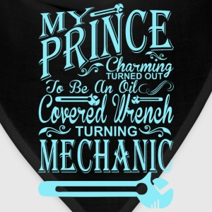 My Prince Charming Turn Out To Be Mechanic - Bandana