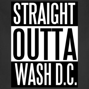 Straight Outta Wash DC T-Shirts - Adjustable Apron