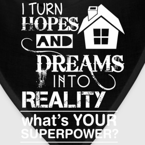 Turn Hope Dream Into Reality Whats Your Superpower - Bandana