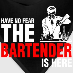 Have No Fear The Bartender Is Here - Bandana