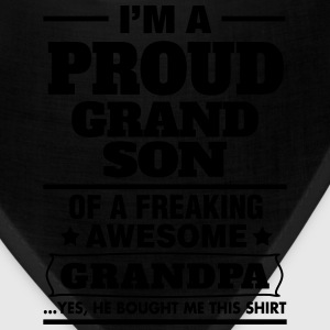 Proud Grandson Of A Freaking Awesome Grandpa T-Shirts - Bandana