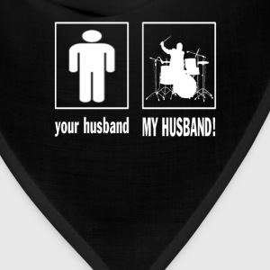 MY HUSBAND - DRUMMER - Bandana