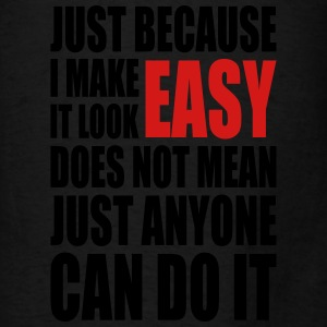 make it look easy Bags & backpacks - Men's T-Shirt