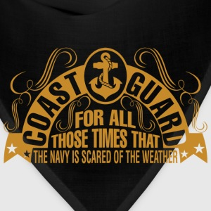 Coast Guard For All Those Times That The Navy Is - Bandana