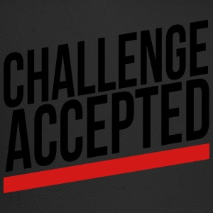 challenge accepted T-Shirts - Trucker Cap
