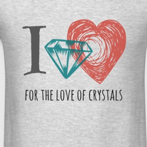 I love Crystals Gemstones - Men's T-Shirt