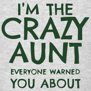 I'M THAT CRAZY AUNT EVERYBODY WARNED YOU ABOUT! Sportswear - Men's T-Shirt