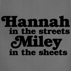 Hannah in the Streets, Miley in the Sheets Women's T-Shirts - Adjustable Apron