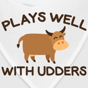Plays Well With Udders - Bandana