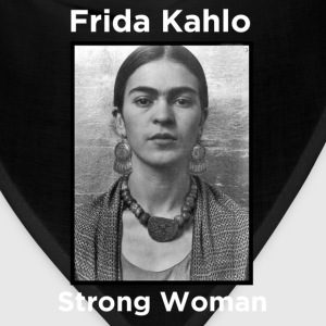 Frida Kahlo - Strong Woman - Bandana