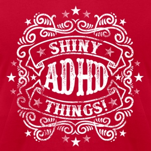 ADHD Humor - Shiny Things Long Sleeve Shirts - Men's T-Shirt by American Apparel