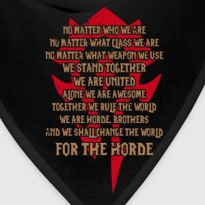 For the Horde-Awesome t-shirt for Wow Fans - Bandana