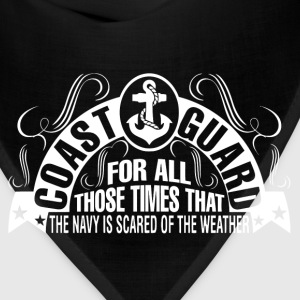 Coast guard - The navy is scared of the weather - Bandana