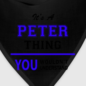 peter thing, you wouldn't understand T-Shirts - Bandana