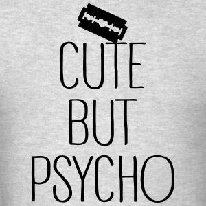 Cute But Psycho Sportswear - Men's T-Shirt