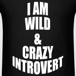 WILD AND CRAZY INTROVERT Sportswear - Men's T-Shirt
