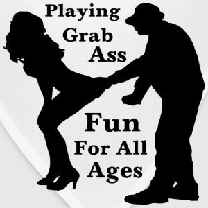 Playing Grab Ass Fun For All Ages  - Bandana