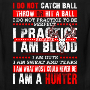 Hunter - I do not practice to be perfect - Men's Premium Tank