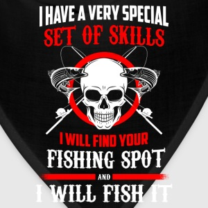 I will find your fishing spot - I will fish it - Bandana