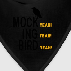 Dumb And Dumber Quote - Mock! Yeah! T-Shirts - Bandana