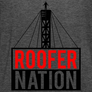 Roofer Nation T-Shirts - Women's Flowy Tank Top by Bella