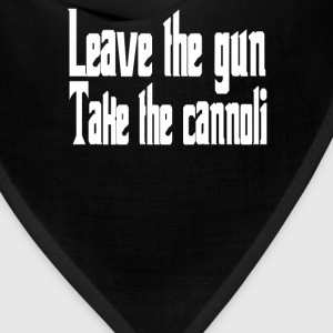Leave The Gun Take The Cannoli T-Shirts - Bandana