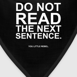 Do Not Read the Next Sentence - Bandana