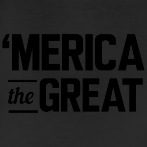Merica the Great T-Shirts - Leggings