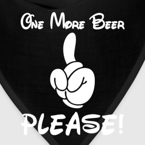 Beer drinker - One more beer, please! - Bandana