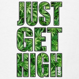 Just Get High Mousepad - Men's T-Shirt