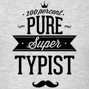 100 percent pure super typist Sportswear - Men's T-Shirt