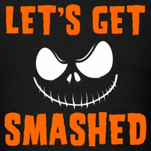 LET'S GET SMASHED Sportswear - Men's T-Shirt