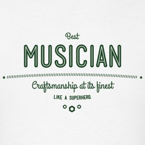 best musician - craftsmanship at its finest Sportswear - Men's T-Shirt
