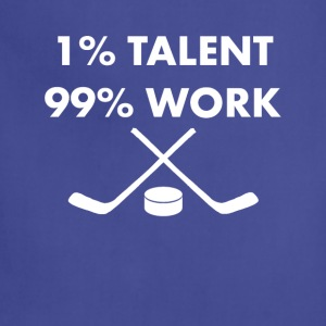1% Talent 99% Work Hockey Sports Funny T-shirt T-Shirts - Adjustable Apron