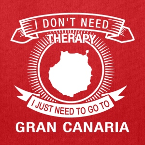 i dont need therapy go to Gran Canaria T-Shirts - Tote Bag