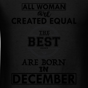 THE BEST ARE BORN IN DECEMBER Long Sleeve Shirts - Men's T-Shirt