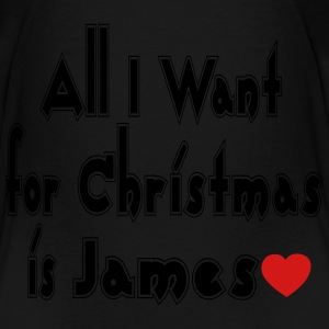↷♥All I want for Christmas is James Tote♥↶ - Toddler Premium T-Shirt